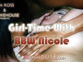 Girl Time With BBW Nicole